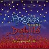 Ángeles y Pequeños Diablillos de Various Artists