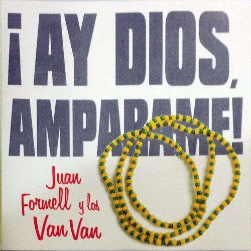 Ay Dios, ampárame de Juan Formell