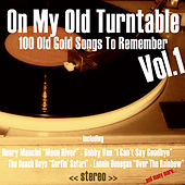 On My Old Turntable, Vol. 1 (100 Old Gold Songs to Remember) de Various Artists