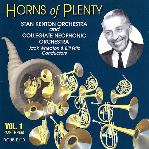 Horns Of Plenty Vol. 1 by Stan Kenton