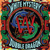 Dubble Dragon by White Mystery