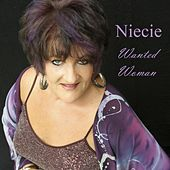 Wanted Woman de Niecie