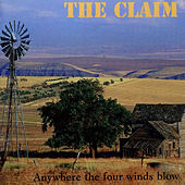 Anywhere the Four Winds Blow von The Claim