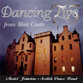 Dancing Live from Blair Castle (Live) by Muriel Johnstone's Scottish Dance Band