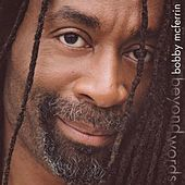 Beyond Words von Bobby McFerrin