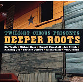 Deeper Roots by Various Artists