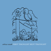 First Thought Best Thought de Arthur Russell
