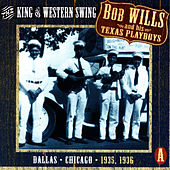 The King Of Western Swing, CD A by Bob Wills & His Texas Playboys