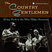 Going Back To The Blue Ridge Mountains by The Country Gentlemen