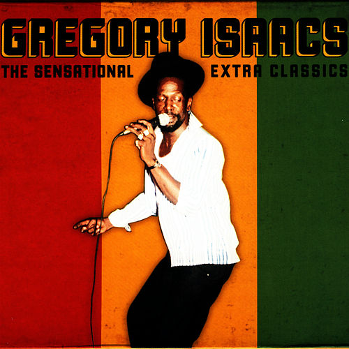 The Sensational Extra Classics by Gregory Isaacs