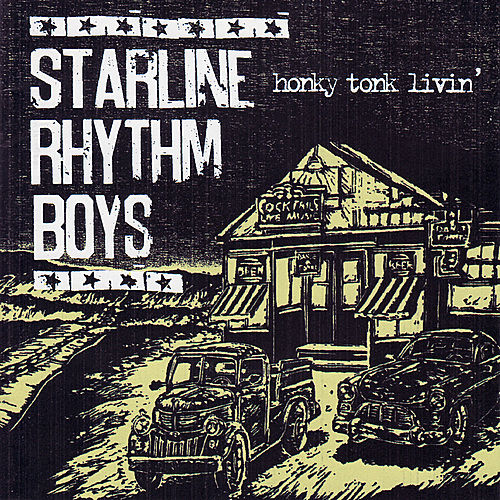 Honky Tonk Livin' by The Starline Rhythm Boys