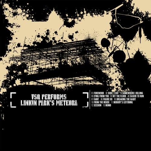 The String Quartet Tribute to Linkin Park: Meteora by Vitamin String Quartet