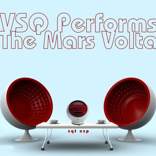 The Mars Volta, SQTESP: the String Quartet Tribute to by Vitamin String Quartet