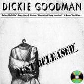 Dickie Goodman Just Released by Dickie Goodman