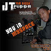 JT The Bigga Figga Presents: You In My Space Vol. 1 by Various Artists
