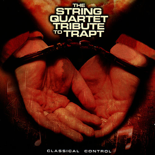 Trapt, Classical Control: The String Quartet Tribute to von Vitamin String Quartet