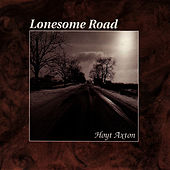 Lonesome Road by Hoyt Axton