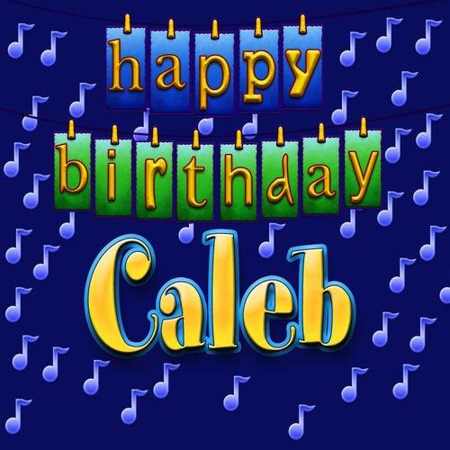 happy birthday caleb Happy Birthday Caleb (Personalized) by Ingrid DuMosch happy birthday caleb
