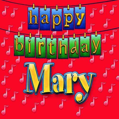 Happy Birthday Mary Single By Ingrid Dumosch