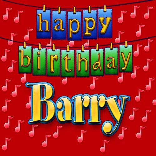 happy birthday barry Happy Birthday Barry (Personalized) by Ingrid DuMosch : Napster happy birthday barry