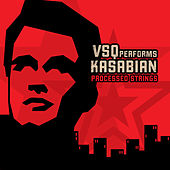 Kasabian, Processed Strings: The String Quartet Tribute to de Vitamin String Quartet