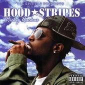 Hood Stripes by Ricky Ruckus