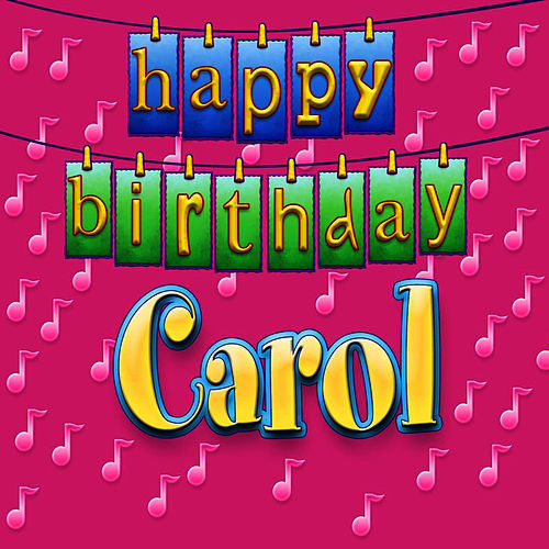 happy birthday carol personalized by ingrid dumosch. Black Bedroom Furniture Sets. Home Design Ideas