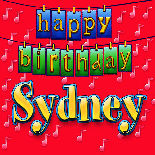 Happy Birthday Sydney (Personalized) By Ingrid DuMosch