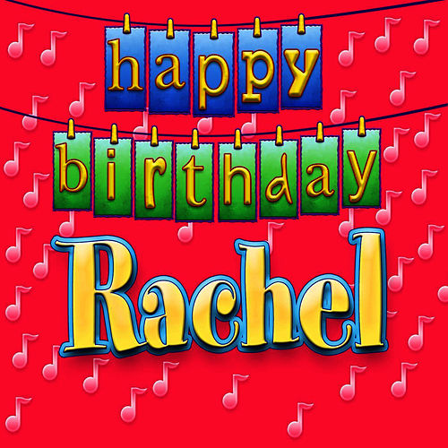 Happy Birthday Rachel Personalized By Ingrid Dumosch