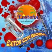 Exitos Con Banda by Banda La Costeña