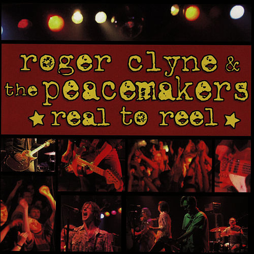 Real To Reel by Roger Clyne & The Peacemakers