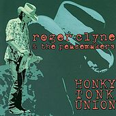 Honky Tonk Union von Roger Clyne & The Peacemakers