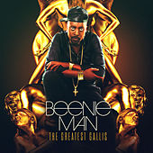 The Greatest Gallis von Beenie Man