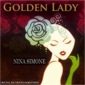 Golden Lady (Original Recordings Remastered) by Nina Simone