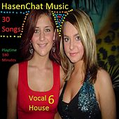 Vocal House 6 by Hasenchat Music
