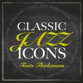Classic Jazz Icons von Toots Thielemans