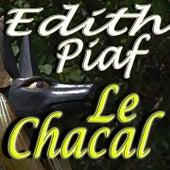 Le chacal de Edit Piaf