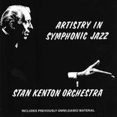 Artistry In Symphonic Jazz by Stan Kenton