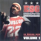 Undisputed Underground de E.S.G.