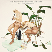 Days of Abandon von The Pains of Being Pure at Heart