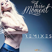 This Moment (Remixes) de Lorena Simpson