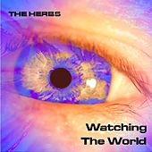 Watching the World by Herbs