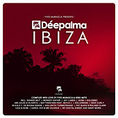 Déepalma Ibiza (Compiled by Yves Murasca & Nebu Mitte) de Various Artists