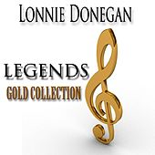 Legends Gold Collection (Remastered) by Lonnie Donegan