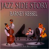 Jazz Side Story (A Timeless Jazz Recordings) by Barney Kessel