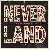 Never Land by Andy Mineo