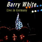 Barry White Live in Germany de Various Artists