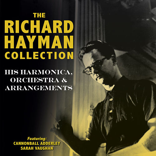 The Richard Hayman Collection by Richard Hayman