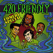 420 Friendly Comedy Special by Various Artists
