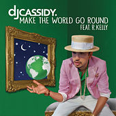 Make The World Go Round de DJ Cassidy